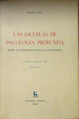 Las escuelas de Psicología Profunda Desde sus: Wyss, Dieter