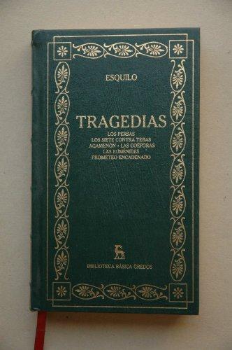 Tragedias : Los persas / Los siete: Esquilo