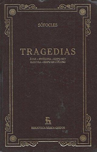 9788424924645: Tragedias, ayax; antigona; edipo rey; electra; edipo en colono