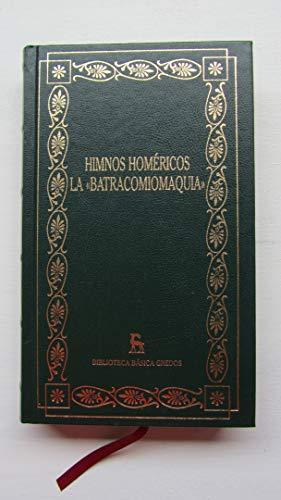 9788424925772: Himnos homericos la batracomiomaquia