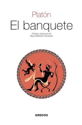 9788424926373: El banquete (TEXTOS CLÁSICOS)