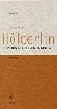 9788424926939: Hiperion O El Eremita En Grecia (Biblioteca Universal Gredos / Gredos Universal Library) (Spanish Edition)