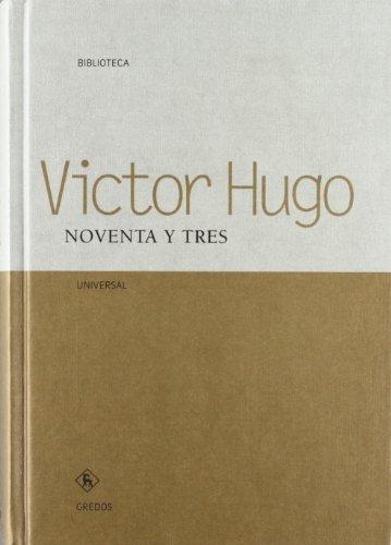9788424927059: Noventa y tres / Ninety-three (Spanish Edition)