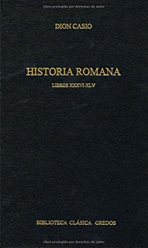 9788424927295: 36-46: Historia romana libros xxxvi-xlv (B. CLÁSICA GREDOS)