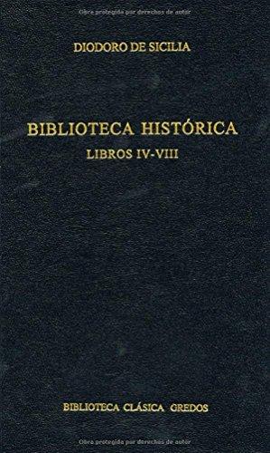 9788424927325: Biblioteca historica libros iv-viii (B. CLÁSICA GREDOS)
