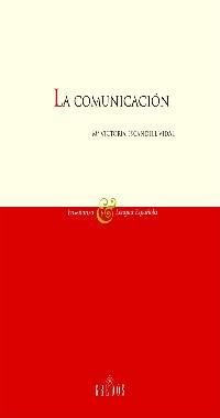 9788424927394: Comunicacion: 1 (VARIOS GREDOS)