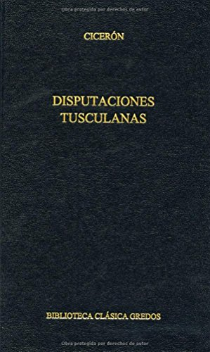 9788424927516: Disputaciones tusculanas. (B. CLÁSICA GREDOS)