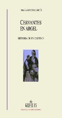 9788424927837: Cervantes En Argel/ Cervantes in Argel: Historia De Un Cautivo (Spanish Edition)