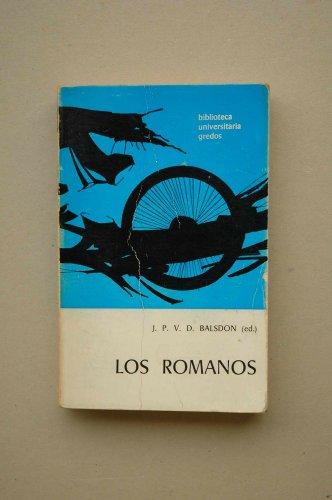 9788424928285: Los ROMANOS / [autores, J. P. V. D. Balsdon... Et al.] ; J. P. V. D. Balsdon... Ed. ; versión española de Cecilio Sánchez Gil
