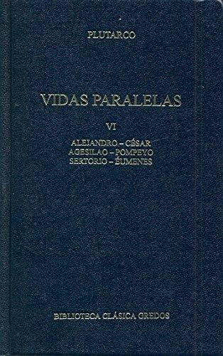 9788424928810: Vidas paralelas VI / Parallel Lives (Spanish Edition)