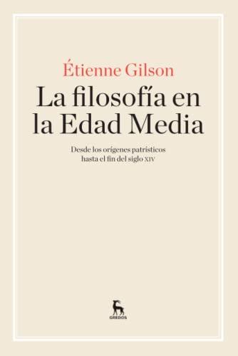 La filosof�a en la Edad Media: GILSON ETIENNE