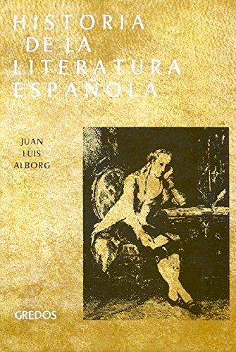 HISTORIA DE LA LITERATURA ESPAÑOLA III: SIGLO: ALBORG, Juan Luis