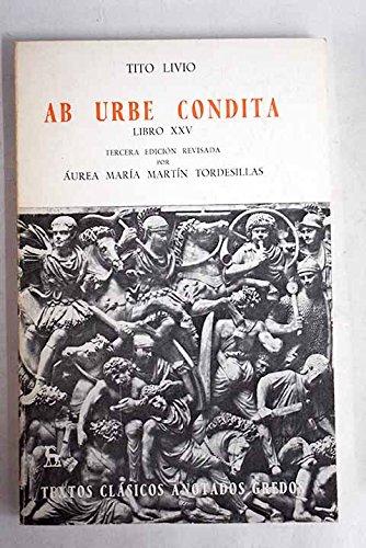 9788424934057: Ab urbe condita libro xxv (anotado) (VARIOS GREDOS)