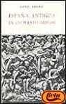 9788424934163: Espana antigua en las fuentes griegas / Spain in Ancient Greek Sources (Clasicos Anotados Griegos) (Spanish Edition)