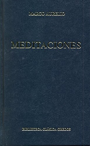 9788424934972: Meditaciones / Meditations (Biblioteca Clasica Gredos / Gredos Classic Library) (Spanish Edition)