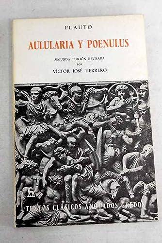 9788424934989: Aulularia y Poenulus (Clasicos Anotados Latin) (Spanish Edition)