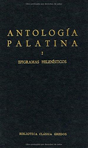 9788424935009: Antologia palatina i (epigramas helenist: 007 (B. CLÁSICA GREDOS)