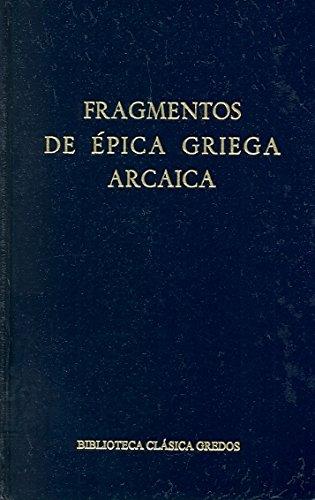 9788424935245: Fragmentos epica griega arcaica (B. CLÁSICA GREDOS)