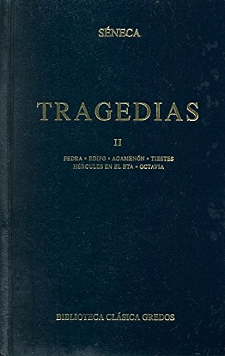Tragedias 2 / Tragedy: Seneca (Spanish Edition) (8424935411) by SENECA