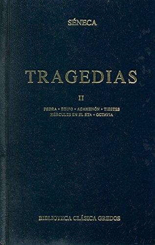Tragedias (seneca) vol. 2 (B. CLÁSICA GREDOS) (Spanish Edition) (9788424935412) by Séneca, Lucio Anneo
