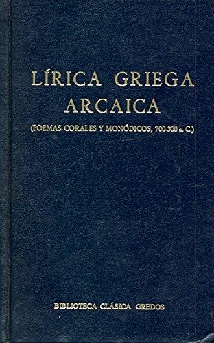 Lirica griega arcaica (poemas corales y monodicos)