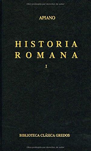 9788424935504: Historia romana vol. 1 (B. CLÁSICA GREDOS)