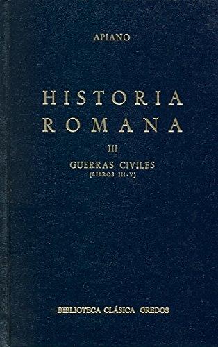 9788424935528: Historia Romana 3 / Roman History: Guerras Civiles / Civil Wars (Spanish Edition)
