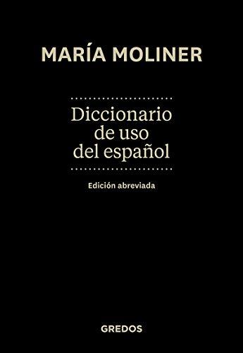 Diccionario de uso del espanol: Maria Moliner
