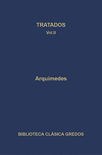 9788424935962: Tratados II / Treaties: Arquimedes / Archimedes (Spanish Edition)