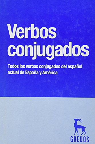 9788424936099: Verbos conjugados / Conjugated Verbs: Todos los verbos conjugados del espanol actual de Espana y America / All Conjugated Verbs of Actual Spanish from Spain and America