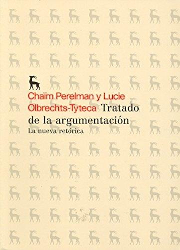 9788424936174: Tratado de la argumentacion I: La nueva retórica: 011 (VARIOS GREDOS)