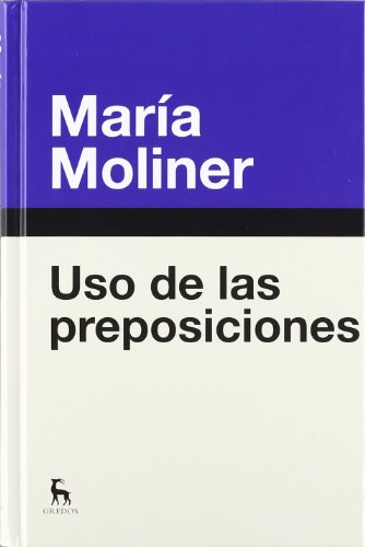 9788424936396: Uso de las preposiciones / Use of prepositions (Spanish Edition)