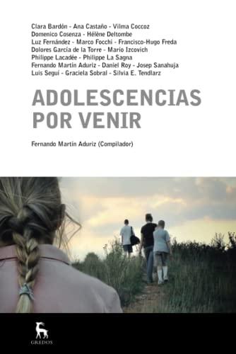 9788424936426: Adolescencias por venir (ESCUELA LACANIANA)