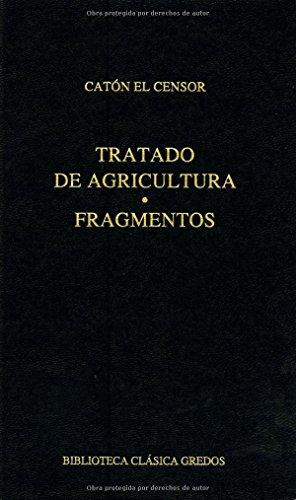 9788424936556: Tratado De Agricultura / Agriculture Treaty: Fragmentos / Fragments (Spanish Edition)