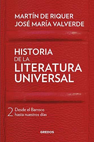 Historia de la literatura universal 2 Desde: De Riquer, Martín/
