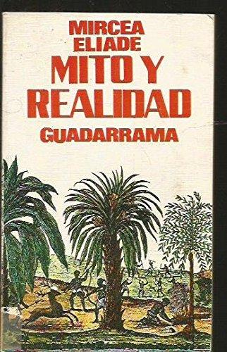 9788425000256: Mito y Realidad