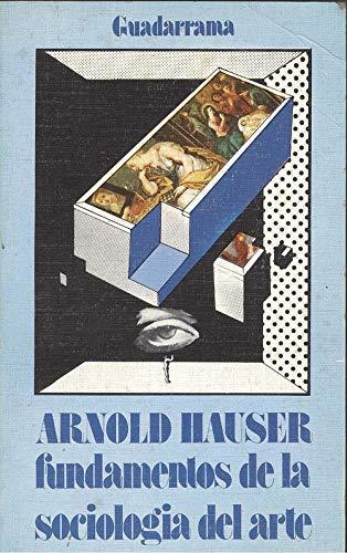 9788425001802: Fundamentos de la sociologia del arte (sociologia del arte, t.1)