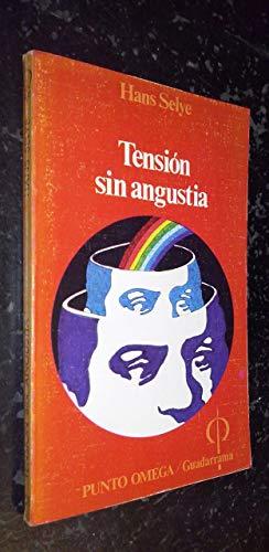 9788425002014: Tensión sin angustia