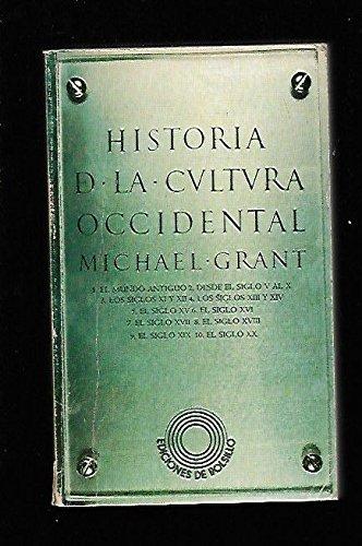 HISTORIA DE LA CULTURA OCCIDENTAL. 1ª edición.: GRANT, Michael