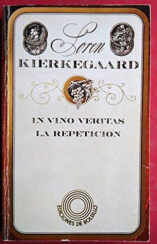 9788425074288: In vino veritas: la repeticion
