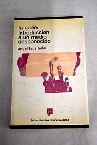 9788425101229: La radio: introducción al estudio de un medio desconocido