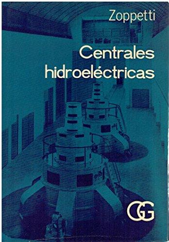 9788425201547: Centrales hidroeléctricas