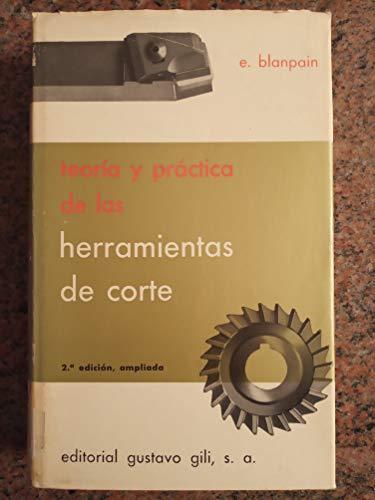 9788425202803: Teoría y práctica de las herramientas de corte
