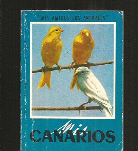 Mis canarios - Varios autores