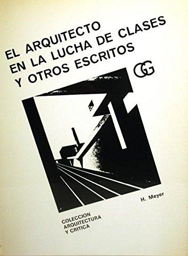 9788425205019: El arquitecto en la lucha de clases y otros escritos