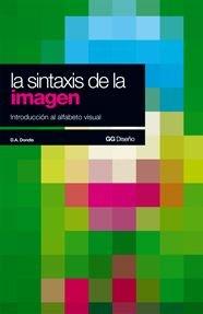 9788425206092: La sintaxis de la imagen: Introducción al alfabeto visual (GG Diseño)