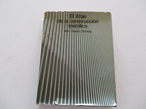 9788425206115: El atlas de la construcción metálica