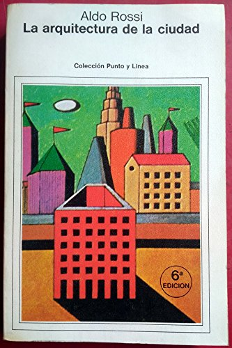 9788425206153: La aquitectura de la ciudad (Punto y línea)