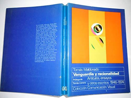 9788425206634: Vanguardia y racionalidad: artículos, ensayos y otros escritos: 1946-1974