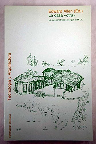 9788425207365: La casa 'otra' (Tecnología y arquitectura)